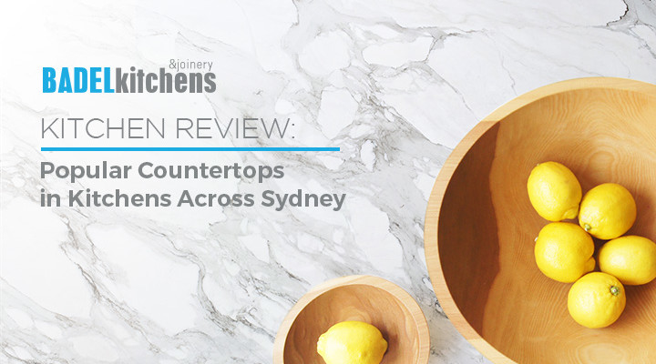 popular countertops in kitchens across sydney