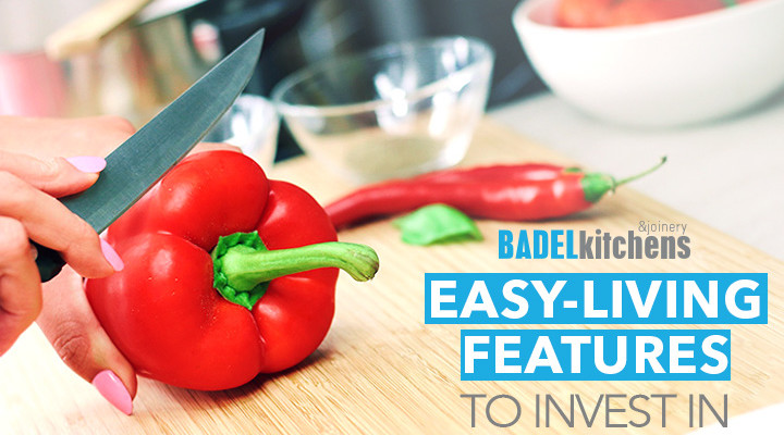 easy-living features to invest in