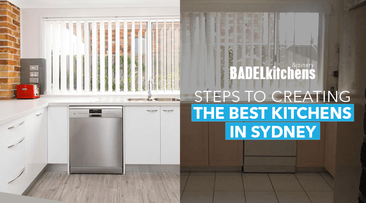 steps to creating the best kitchens in sydney