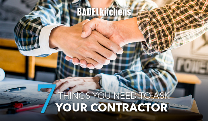 7 Things You Need to Ask Your Contractor