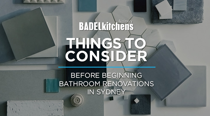 things to consider before beginning bathroom renovations in sydney
