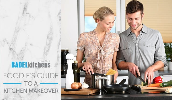 0_ Badel Foodies Guide to a Kitchen Makeover in Sydney Blog