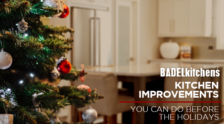 kitchen improvements you can do before the holidays
